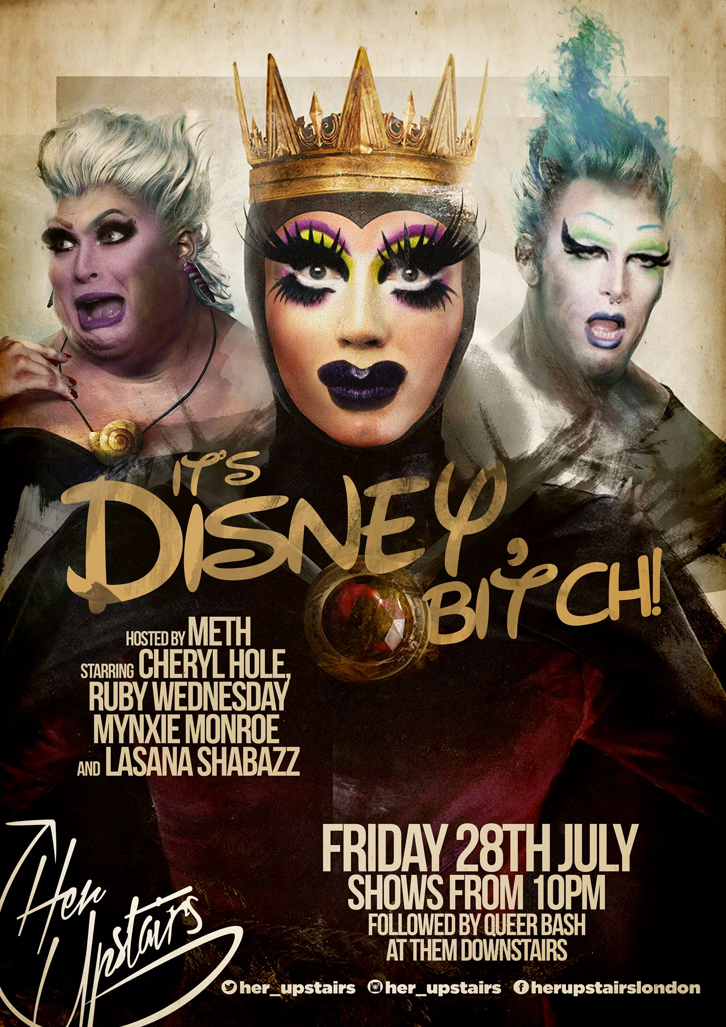 "Coming up on 28th July ""It's Disney Bitch"" - Meth and a gang of some of London's finest shall bring the best of Disney's villians to life!"