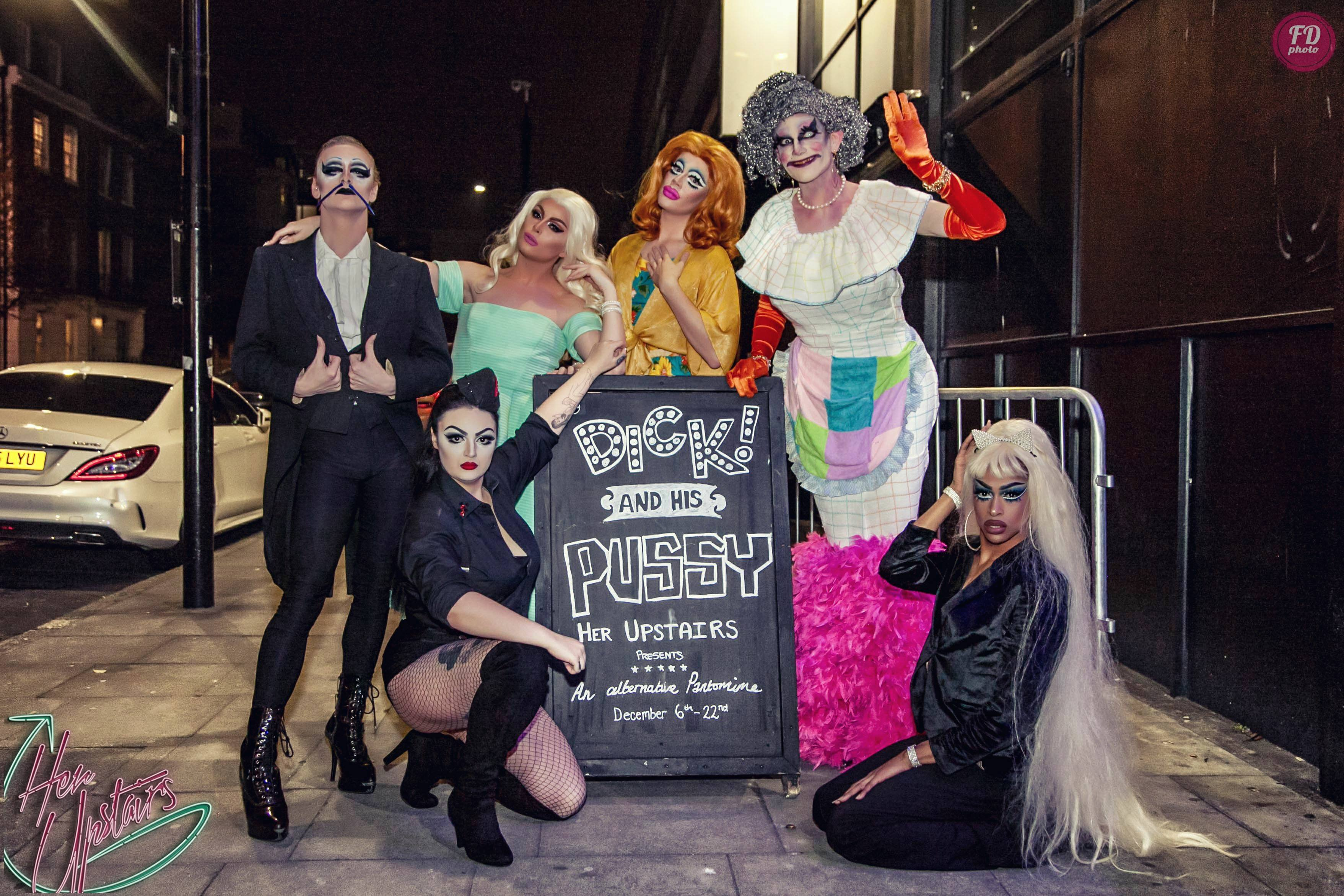 The cast of Dick and His Pussy - our first alternative pantomime, written by Gareth Joyner the man behind Myra Dubois and Frank Lavender