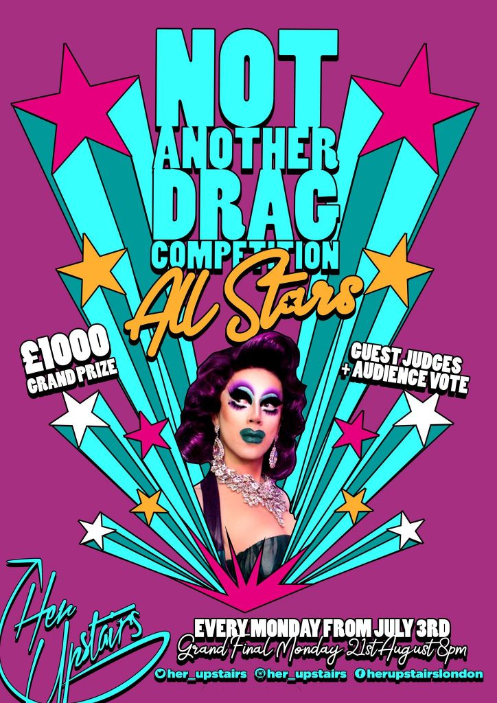 All Stars - Not Another Drag Competition is back for July and August